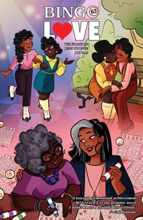 Bingo Love, written by Tee Franklin, art by Jenn St-Onge, colors by Joy San