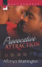 Provocative Attraction by AlTonya Washington