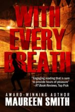 With Every Breath by Maureen Smith