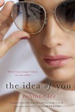 The Idea of You by Robinne Lee