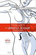 Umbrella Academy by Gerard Way & Gabriel Ba
