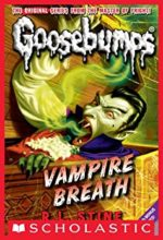 Vampire Breath (Goosebumps series) by R. L. Stine