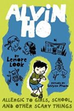 Allergic to Girls, School, and Other Scary Things (Alvin Ho series) by Leonore Look