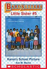 Karen's School Picture (Babysitters Club Little Sister series) by Ann M. Martin