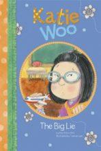 The Big Lie (Katie Woo series) by Fran Manushkin