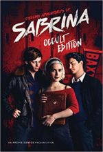 The Chilling Adventures of Sabrina by Roberto Aguirre-Sacasa & Robert Hack