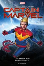 Captain Marvel: Liberation Run by Tess Sharpe