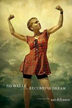 No Walls and the Recurring Dream by Ani DiFranco