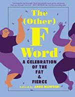 The Other F-Word, edited by Angie Manfredi