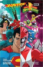 Justice League/Mighty Morphin Power Rangers by Tom Taylor & Stephen Byrne