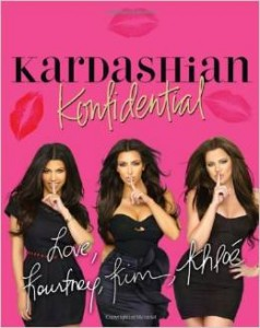 Kardashian Konfidential by the Kardashians