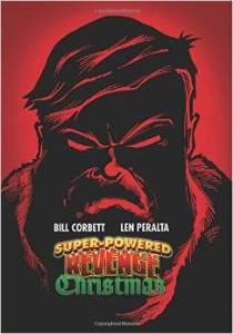 Super-Powered Revenge Christmas by Bill Corbett