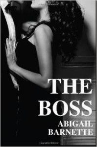 The Boss by Abigail Barnett