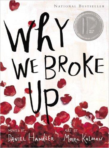 Why We Broke Up by Daniel Handler & Maira Kalman