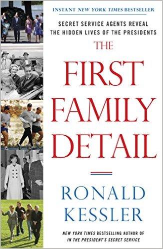 First Family Detail by Ronald Kessler