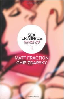 Sex Criminals by Matt Fraction & Chip Zdarsky