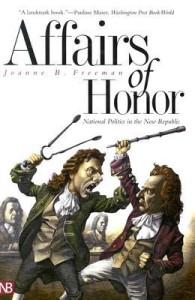 Affairs of Honor by Joanne Freeman