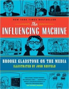The Influencing Machine by Brooke Gladstone & Josh Neufeld