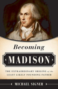 Becoming Madison by Michael Signer