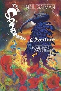 Sandman: Overture by Neil Gaiman & J. H. Williams III