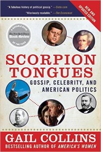 Scorpion Tongues by Gail Collins