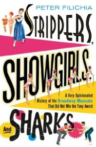 Stripper, Showgirls, and Sharks by Peter Filichia