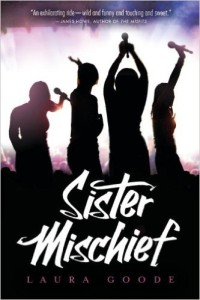 Sister Mischief by Laura Goode