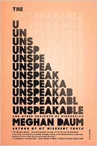 The Unspeakable by Meghan Daum