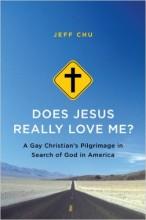 Does Jesus Really Love Me? by Jeff Chu