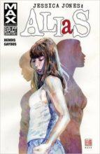 Jessica Jones: Alias by Brian Michael Bendis & Michael Gaydos