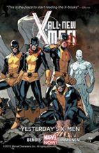 All-New X-Men by Brian Michael Bendis & Stuart Immonen