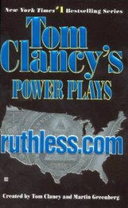 Ruthless.com by Tom Clancy & Martin Greenberg