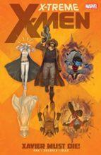 X-Treme X-Men by Greg Pak, Stephen Segovia, & Paco Diaz