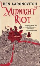 Midnight Riot by Been Aaronovitch
