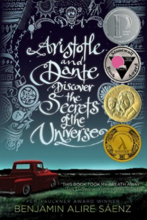 Aristotle and Dante Discover the Secrets of the Universe by Benjamin Alire Saenz