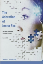 The Adoration of Jenna Fox by Mary Pearson