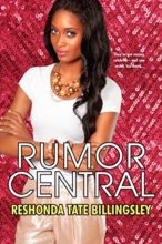 Rumor Central by ReShonda Tate Billingsley