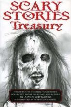 Scary Stories Treasury by Alvin Schwartz & Stephen Gammell