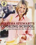 Martha Stewart's Cooking School by Martha Stewart