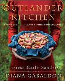 Outlander Kitchen by Theresa Carle-Sanders