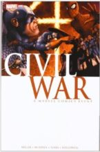 Civil War by Mark Millar, Steve McNivel, Dexter Vines, Morry Hollowelll