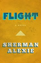Flight by Sherman Alexie