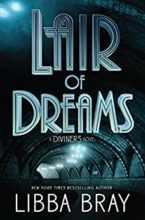 The Lair of Dreams by Libba Bray