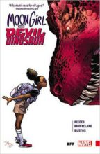 Moon Girl and Devil Dinosaur by Brandon Montclare and Amy Reeder, Natacha Bustos, Tamra Bonvillain