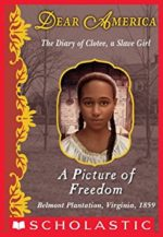 A Picture of Freedom (Dear America) by Patricia McKissak