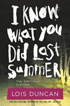 I Know What You Did Last Summer by Lois Duncan
