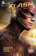 The Flash: Season Zero by Andrew Kreisberg, Phil Hester, & Eric Gapstur