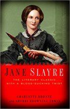 Jane Slayre by Charlotte Bronte & Sherri Browning Erwin