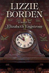 Lizzie Borden by Elizabeth Engstrom