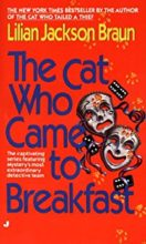The Cat Who Came to Breakfast by Lillian Jackson Braun